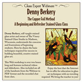 Webinar DVD/ Denny Berkery Copper Foil Method Stained Glass